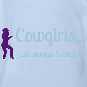 Cowgirls just wanna have fun Shirts - Organic Short-sleeved Baby Bodysuit