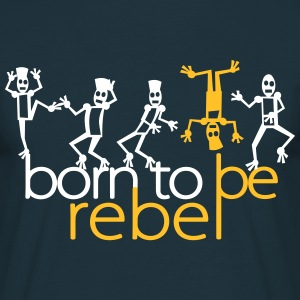 born to be rebel (2c) Tee shirts - T-shirt Homme