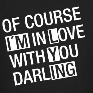 Of Course I´m In Love With You...(I´m Lying) T-Shirts - Männer Bio-T-Shirt