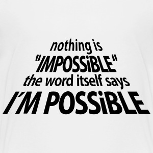 impossible I'm Possible 3D (1c) Shirts - Teenager Premium T-shirt