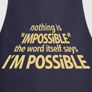 impossible I'm Possible 3D (1c)  Aprons - Cooking Apron