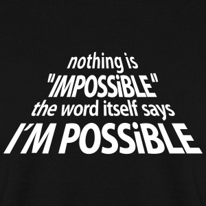 impossible I'm Possible 3D (1c) Sweatshirts - Herre sweater