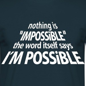 impossible I'm Possible 3D (1c) T-shirts - Mannen T-shirt