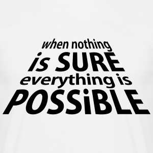 Sure and Possible (1c) T-shirts - Mannen T-shirt