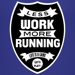 Less work more Running Tee shirts - T-shirt Premium Ado