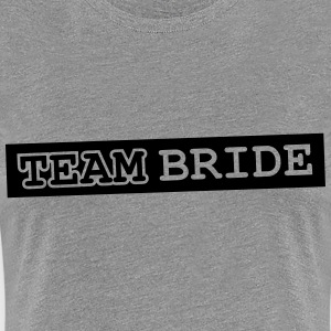 Team Bride Design T-shirts - Premium-T-shirt dam