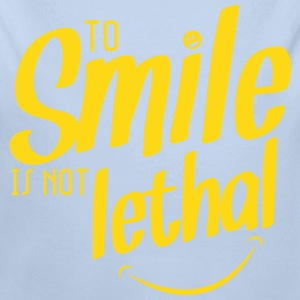 TO SMILE IS NOT LETHAL Sweats - Body bébé bio manches longues