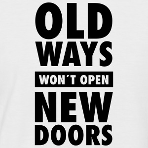 Old Ways Won´t Open New Doors T-shirts - Mannen baseballshirt korte mouw