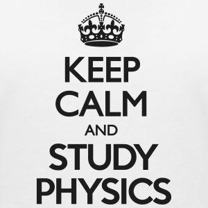 Keep Calm and Study Physics T-Shirts - Frauen T-Shirt mit V-Ausschnitt