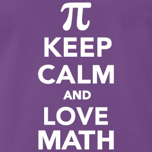 Keep calm and love Math T-Shirts - Männer Premium T-Shirt