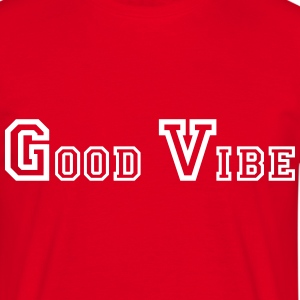Good Vibration 3 Tee shirts - T-shirt Homme