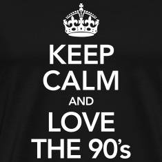 Keep Calm And Love The 90´s T-Shirts