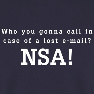 who you gonna call in case of a lost email - nsa Pullover & Hoodies - Männer Pullover