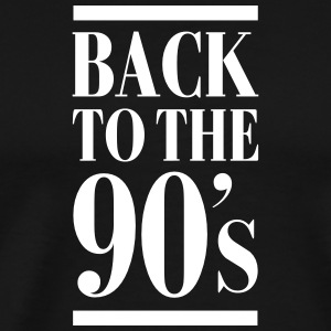 Back To The 90´s T-shirts - Mannen Premium T-shirt