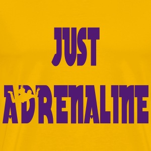 Just adrenaline T-Shirts - Men's Premium T-Shirt
