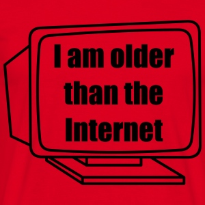I am older than the Internet T-Shirts - Männer T-Shirt