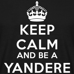 Keep calm and be a yandere Magliette - Maglietta da uomo