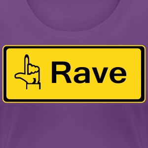 rzhw_rave-it T-Shirts - Women's Premium T-Shirt