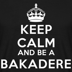 Keep calm and be a bakadere T-shirts - Herre-T-shirt