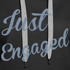 Just Engaged Pullover & Hoodies - Frauen Premium Hoodie