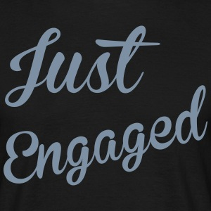 Just Engaged T-Shirts - Men's T-Shirt