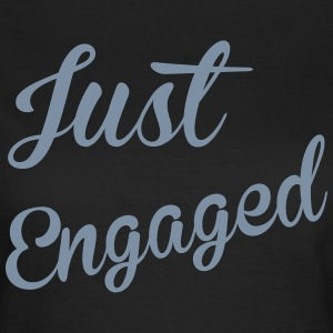 Just Engaged T-shirts - Vrouwen T-shirt