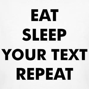 Fun eat sleep - insert your own text here - repeat Camisetas - Camiseta ecológica hombre