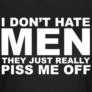Hate Men T-Shirts - Frauen T-Shirt