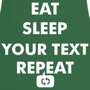 Fun eat sleep - insert your own text here - repeat  Aprons - Cooking Apron