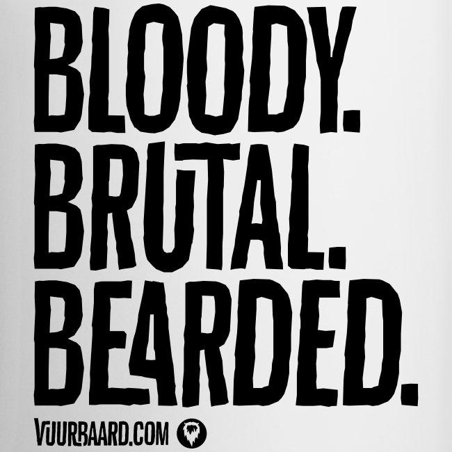 Bloody. Brutal. Bearded. - All White Coffee Mug