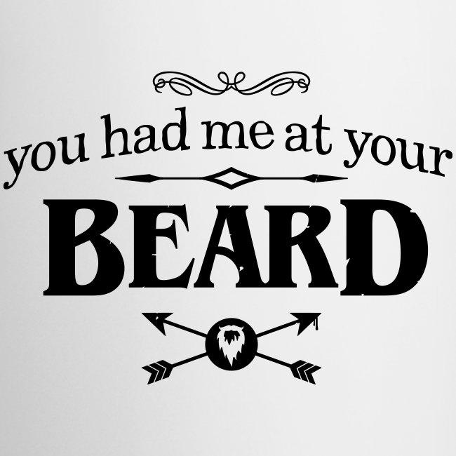 You had me at your beard - All White Coffee Mug
