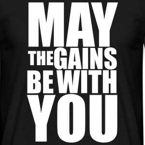 May the Gains be with you T-Shirt (Vector) - Men's T-Shirt