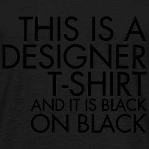 Black On Black T-Shirts - Männer T-Shirt