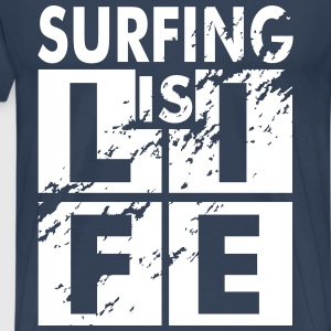 Surfing is life Tee shirts - T-shirt Premium Homme
