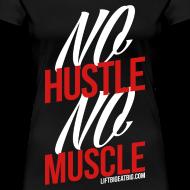 Design ~ No Hustle, No Muscle