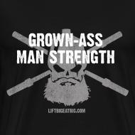 Design ~ Grown-Ass Man Strength