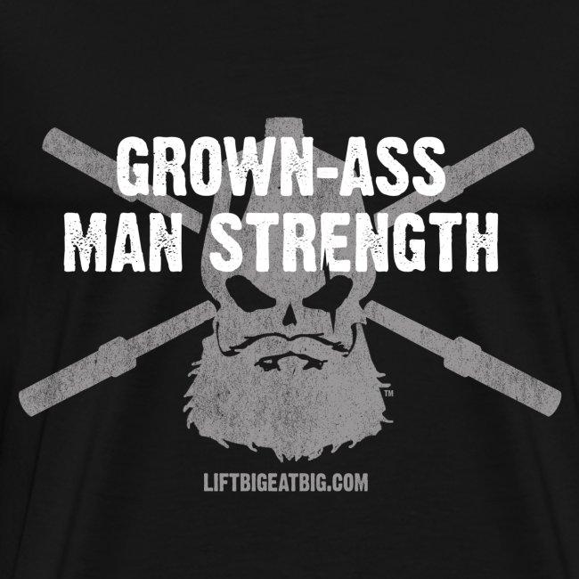 Grown-Ass Man Strength