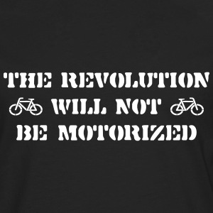 The Revolution Will Not Be Motorized Long sleeve shirts - Men's Premium Longsleeve Shirt