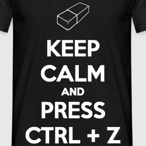 Keep Calm And Press CTRL+Z Tee shirts - T-shirt Homme