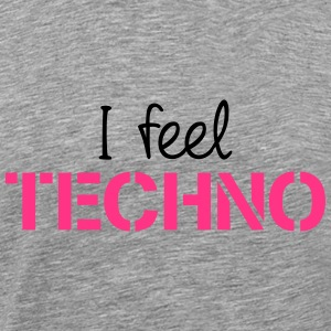 I Feel Techno T-shirts - Premium-T-shirt herr