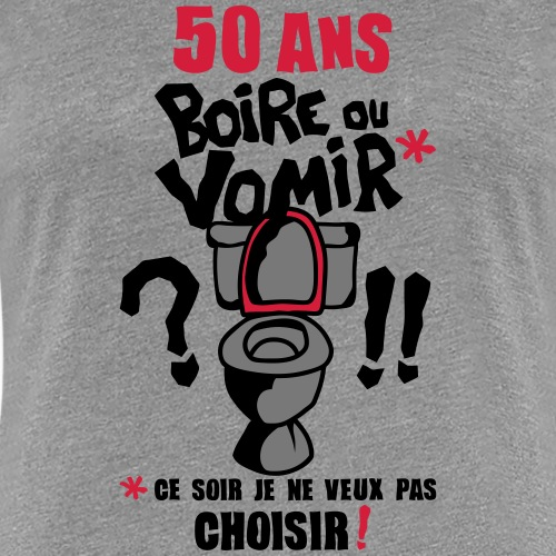 50_ans_boire_vomir_choisir_anniversaire_