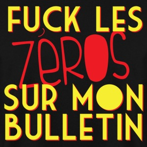 punchline - Fuck les zeros sur mon bulletin Sweat-shirts - Sweat-shirt Homme
