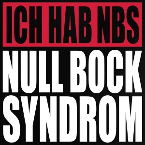 Ich hab NBS Null Bock Syndrom, www.eushirt.com T-Shirts - Baby T-Shirt