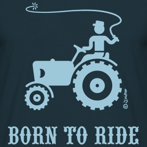 Born To Ride (Tractor) T-Shirt - Men's T-Shirt