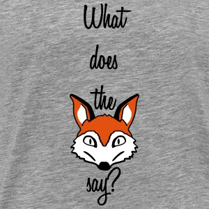 What Does The Fox Say Design Koszulki - Koszulka męska Premium