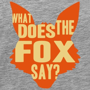 What Does The Fox Say T-shirts - Mannen Premium T-shirt