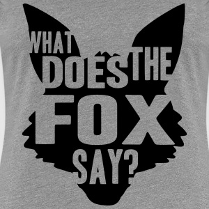 What Does The Fox Say Logo Design T-Shirts - Women's Premium T-Shirt