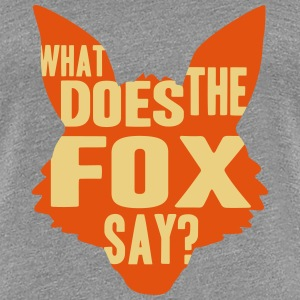 What Does The Fox Say T-Shirts - Women's Premium T-Shirt