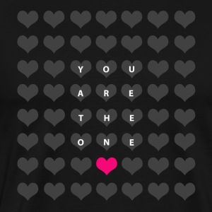 You are the one -  Amour et Saint Valentin Tee shirts - T-shirt Premium Homme