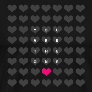 You are the one - valentine's day T-Shirts - Men's Premium T-Shirt